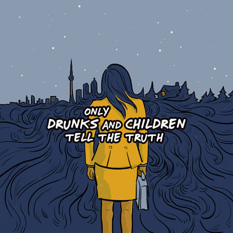 Only Drunks and Children Tell the Truth